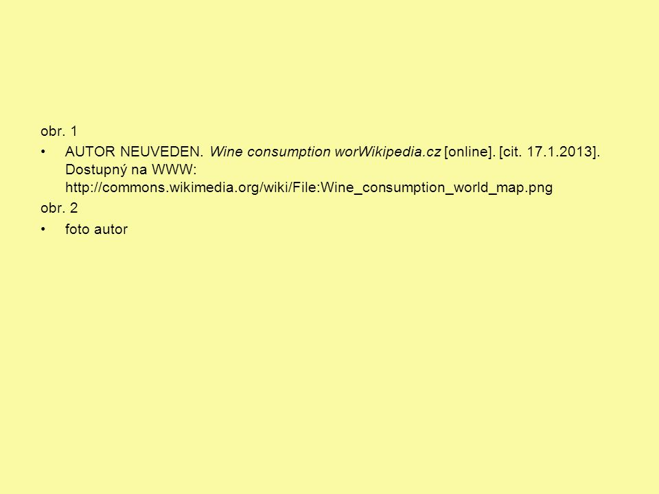 obr. 1 AUTOR NEUVEDEN. Wine consumption worWikipedia.cz [online].
