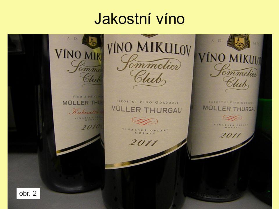 Jakostní víno obr. 2