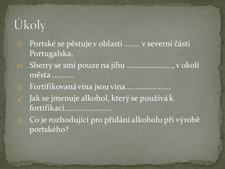 1) Portské se pěstuje v oblasti …….. v severní části Portugalska.