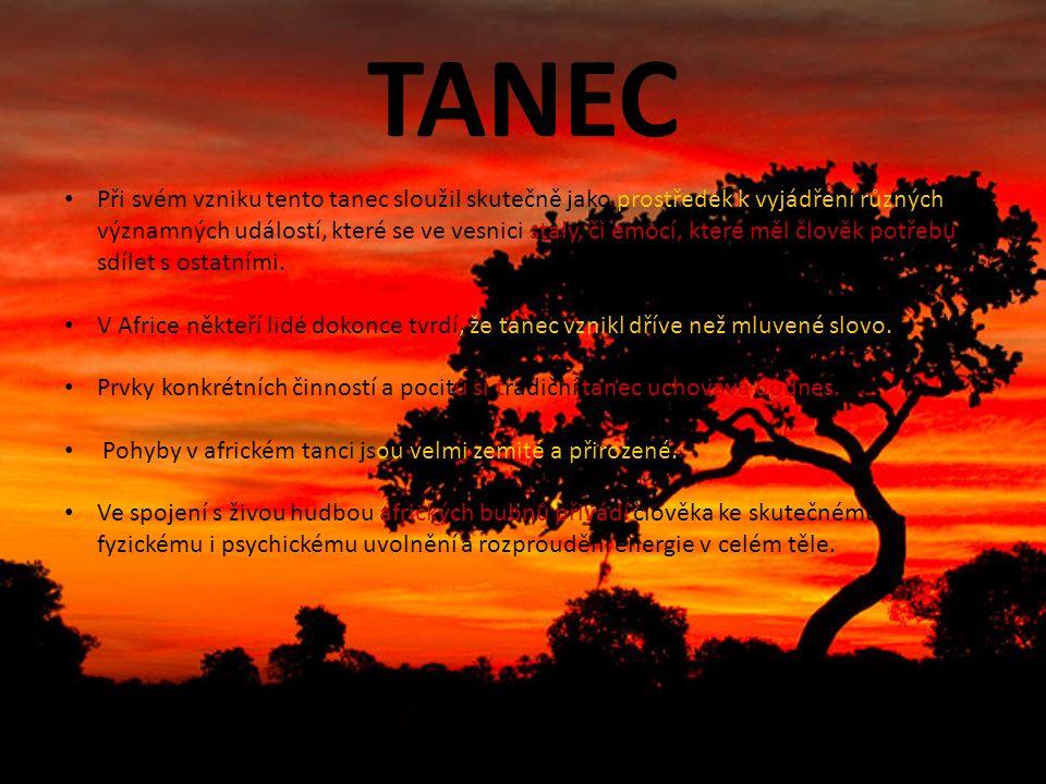TANEC Při svém vzniku tento tanec sloužil skutečně jako prostředek k vyjádření různých významných událostí, které se ve vesnici staly, či emocí, které měl člověk potřebu sdílet s ostatními.