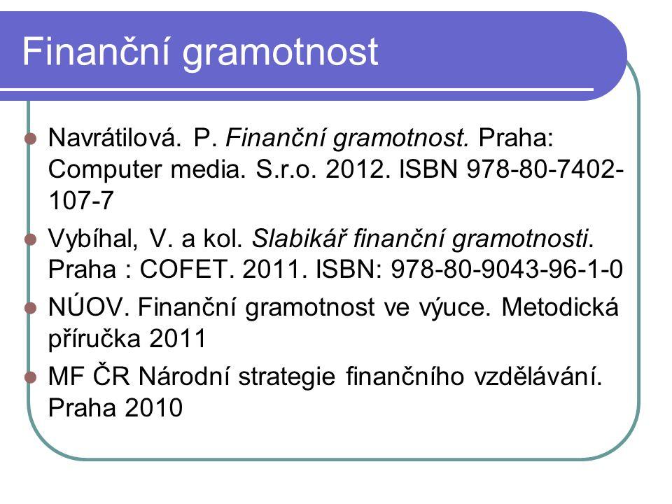 Finanční gramotnost Navrátilová. P. Finanční gramotnost.