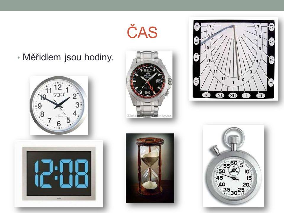 ČAS Měříme v hodinách (h), minutách (min), sekundách (s), Základní jednotkou času je jedna sekunda (1 s).