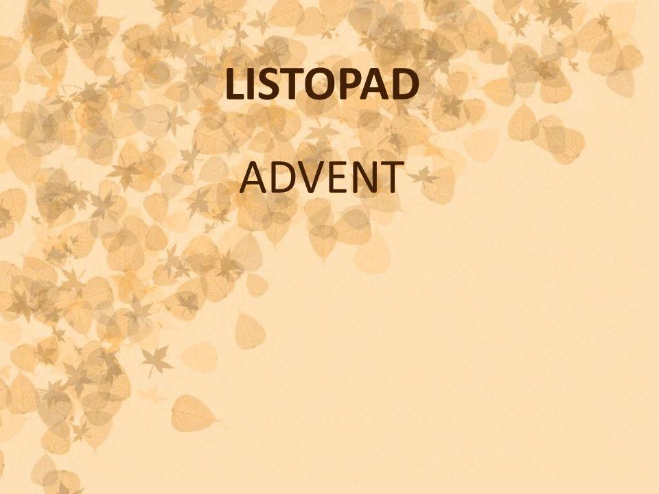 LISTOPAD ADVENT