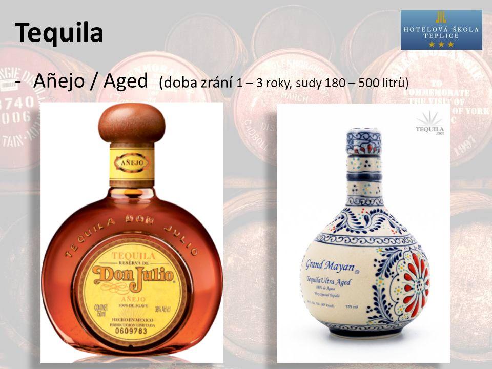 Tequila -Añejo / Aged (doba zrání 1 – 3 roky, sudy 180 – 500 litrů)