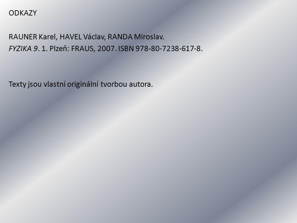 ODKAZY RAUNER Karel, HAVEL Václav, RANDA Miroslav.