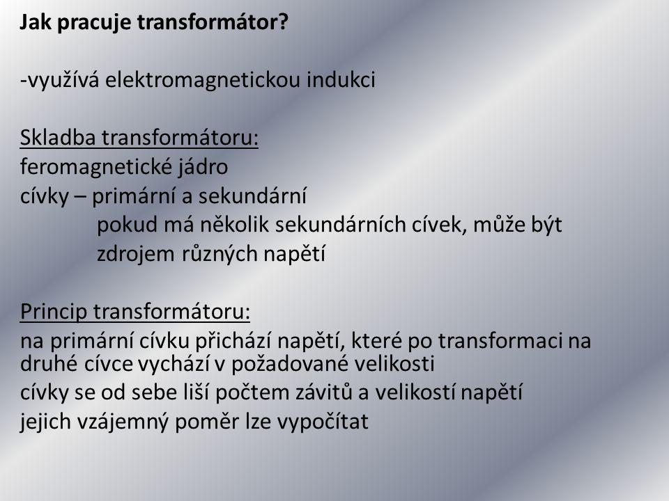 Jak pracuje transformátor.