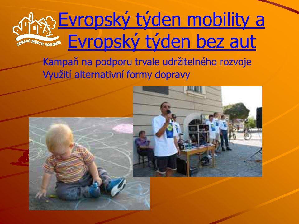 Evropský týden mobility a Evropský týden bez aut Kampaň na podporu trvale udržitelného rozvoje Využití alternativní formy dopravy