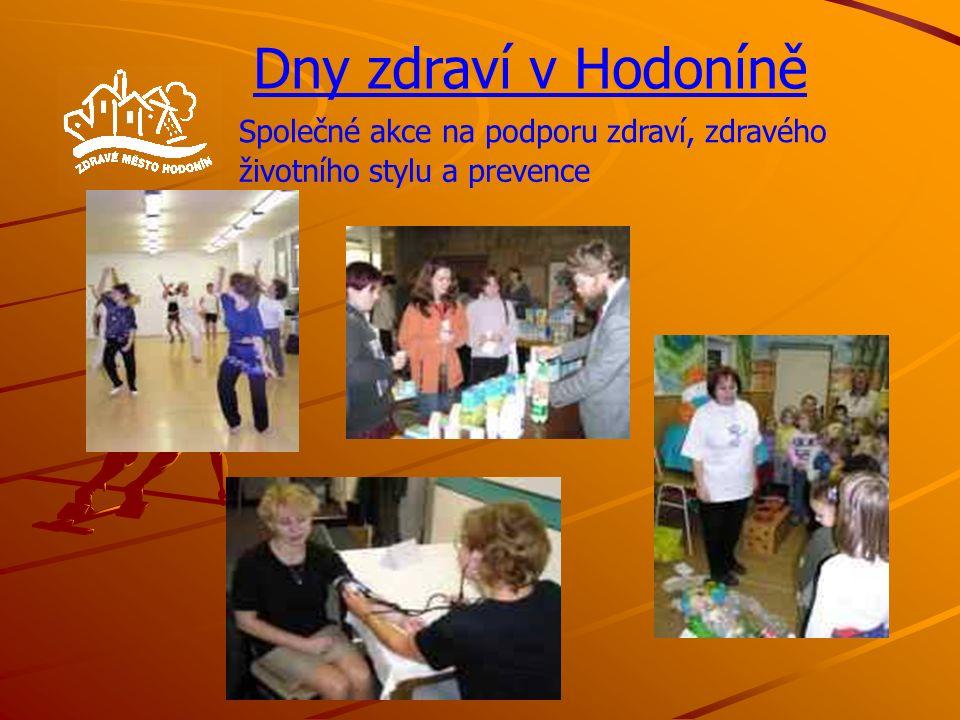 Dny zdraví v Hodoníně Společné akce na podporu zdraví, zdravého životního stylu a prevence