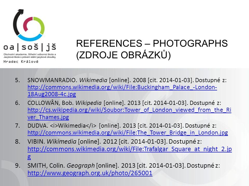 REFERENCES – PHOTOGRAPHS (ZDROJE OBRÁZKŮ) 5.SNOWMANRADIO.
