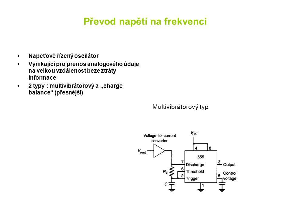 """Převod napětí na frekvenci Napěťově řízený oscilátor Vynikající pro přenos analogového údaje na velkou vzdálenost beze ztráty informace 2 typy : multivibrátorový a """"charge balance (přesnější) Multivibrátorový typ"""
