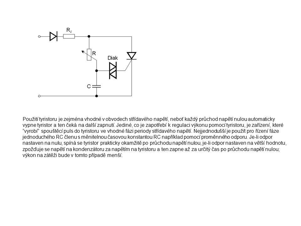Použití tyristoru je zejména vhodné v obvodech střídavého napětí, neboť každý průchod napětí nulou automaticky vypne tyristor a ten čeká na další zapnutí.