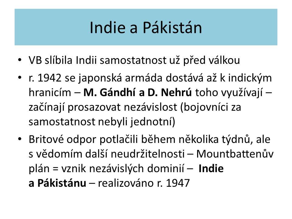 Indie a Pákistán VB slíbila Indii samostatnost už před válkou r.