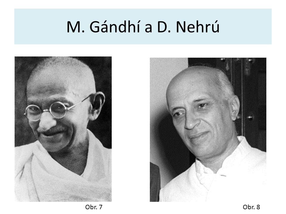 M. Gándhí a D. Nehrú Obr. 7Obr. 8