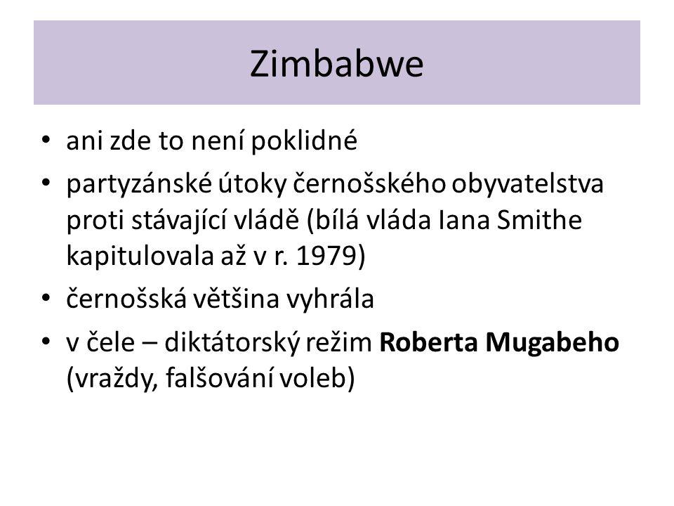 Zimbabwe ani zde to není poklidné partyzánské útoky černošského obyvatelstva proti stávající vládě (bílá vláda Iana Smithe kapitulovala až v r.
