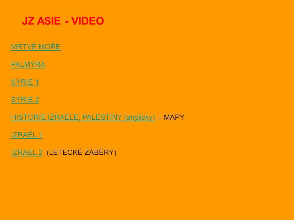 MRTVÉ MOŘE PALMÝRA SÝRIE 1 SÝRIE 2 HISTORIE IZRAELE, PALESTINY (anglicky)HISTORIE IZRAELE, PALESTINY (anglicky) – MAPY IZRAEL 1 IZRAEL 2IZRAEL 2 (LETECKÉ ZÁBĚRY) JZ ASIE - VIDEO