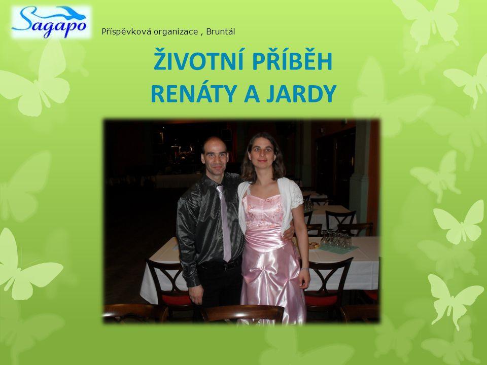 Rok 2002 seznámení na bowlingu v Ostravě Oba dva se rádi zapojují do společenských aktivit Příspěvková organizace, Bruntál