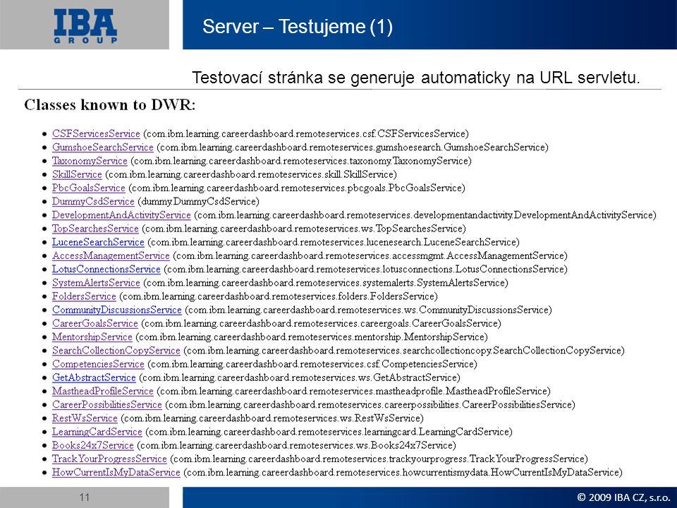 Server – Testujeme (1) Testovací stránka se generuje automaticky na URL servletu.