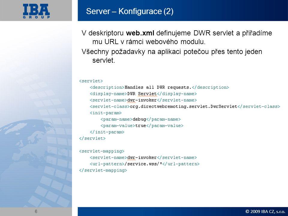 Server – Napsat službu Služba je jednoduchý objekt, žádná vazba na Java EE nebo DWR.