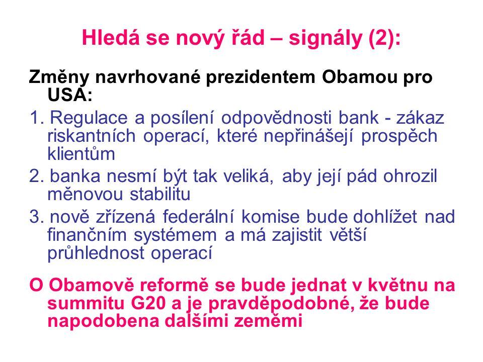 Hledá se nový řád – signály (2): Změny navrhované prezidentem Obamou pro USA: 1.
