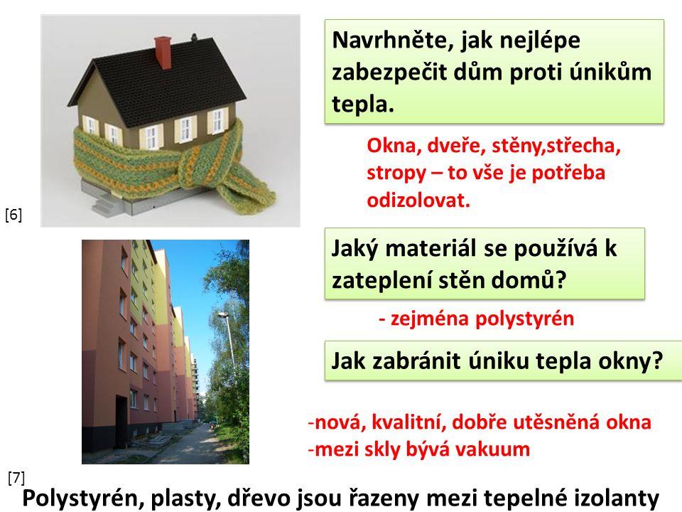 Jaký materiál se používá k zateplení stěn domů.