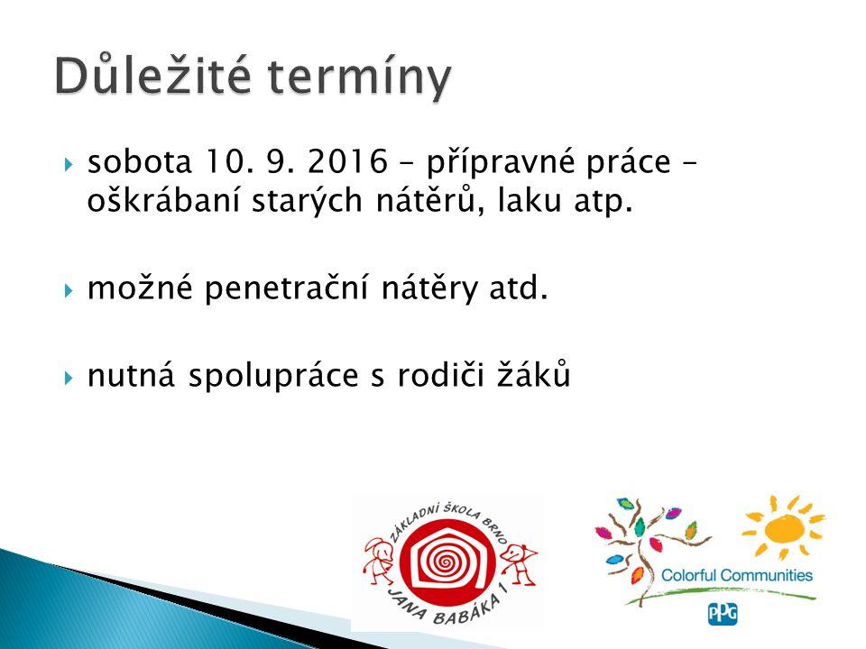  sobota 10. 9. 2016 – přípravné práce – oškrábaní starých nátěrů, laku atp.