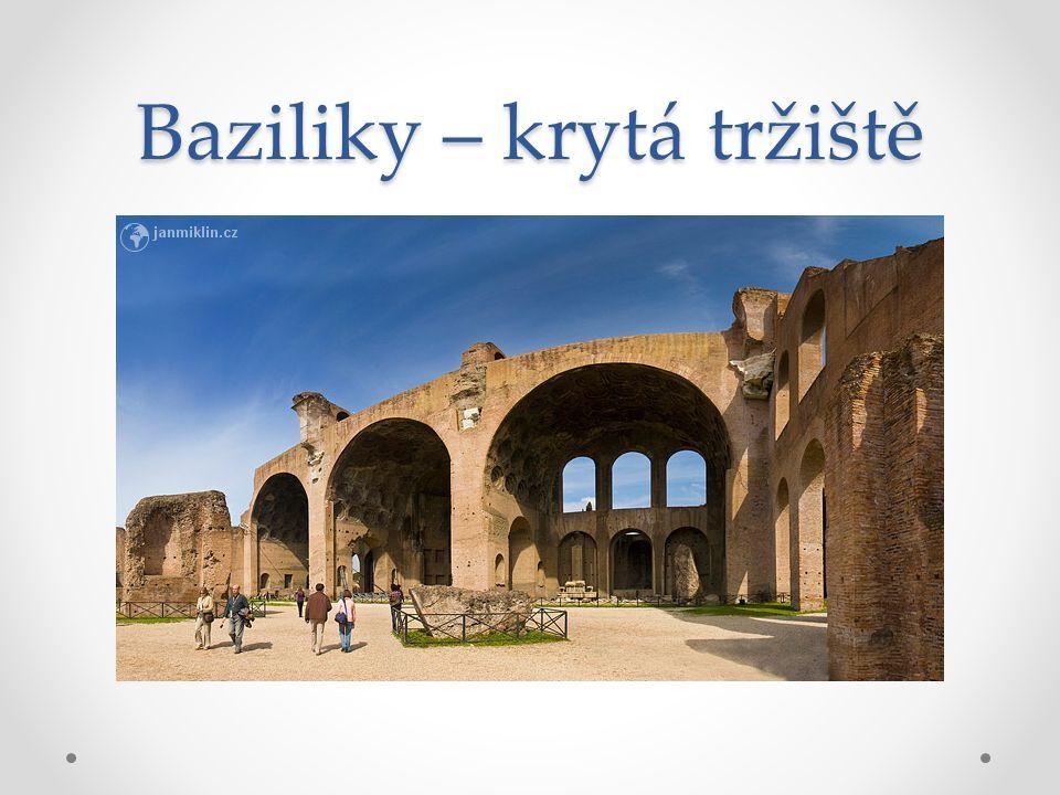 Baziliky – krytá tržiště