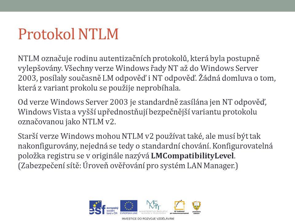 Protokol NTLM NTLM označuje rodinu autentizačních protokolů, která byla postupně vylepšovány.
