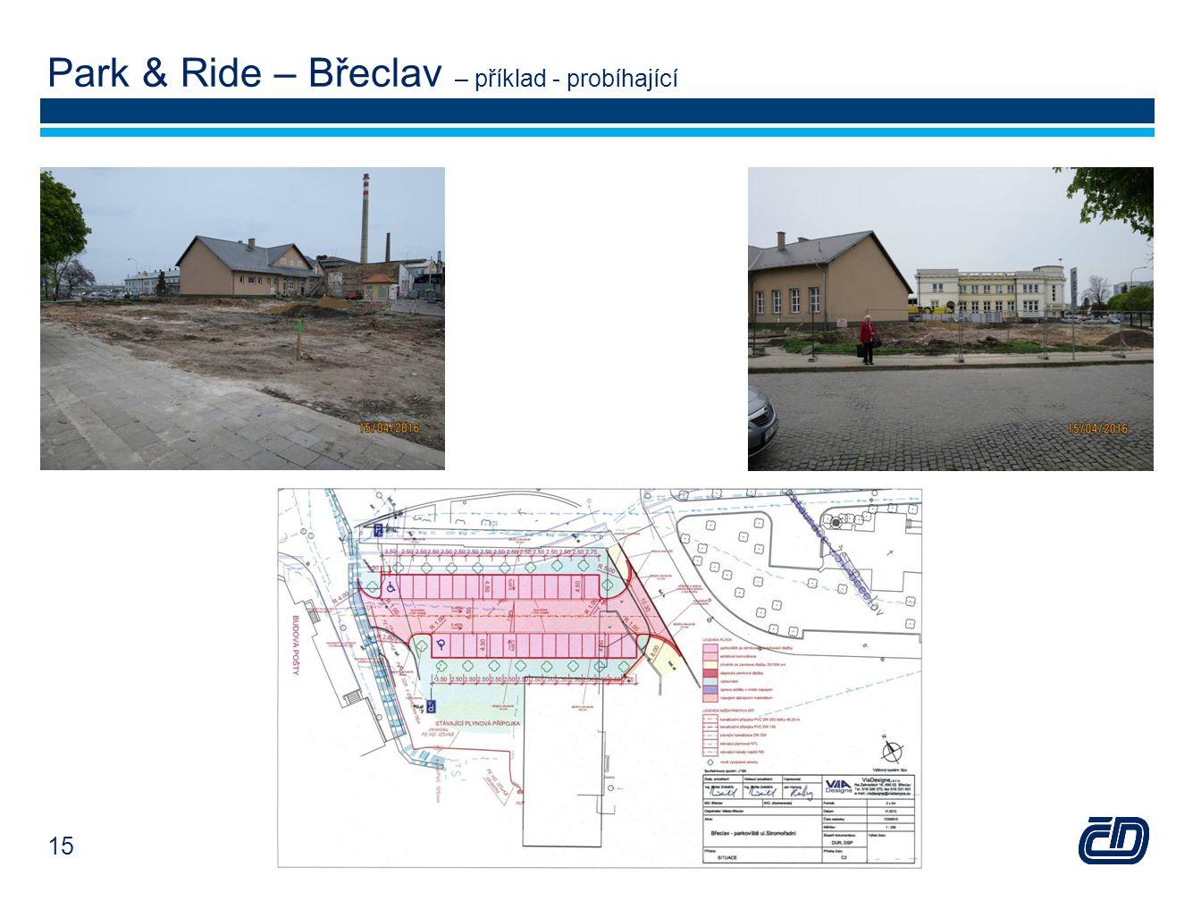 Park & Ride – Břeclav – příklad - probíhající 15
