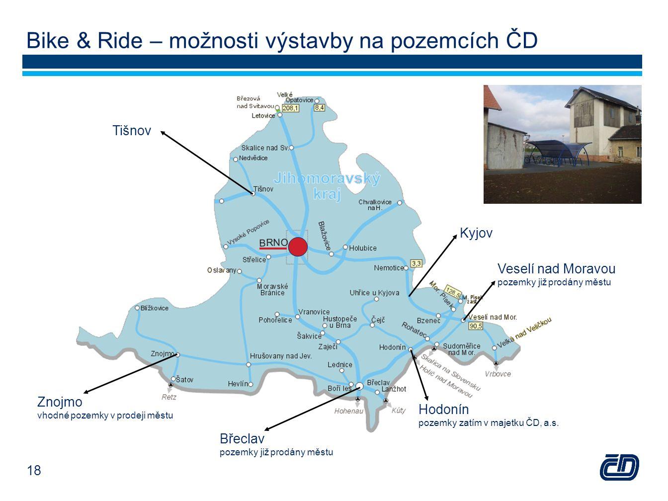 Bike & Ride – možnosti výstavby na pozemcích ČD Znojmo vhodné pozemky v prodeji městu Břeclav pozemky již prodány městu Veselí nad Moravou pozemky již