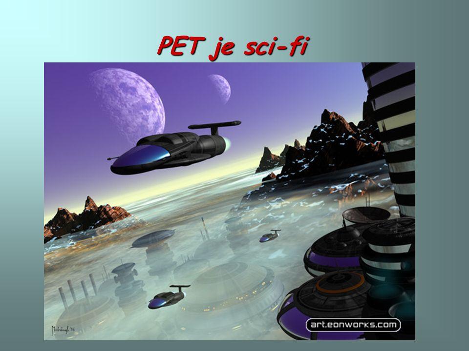 PET je sci-fi