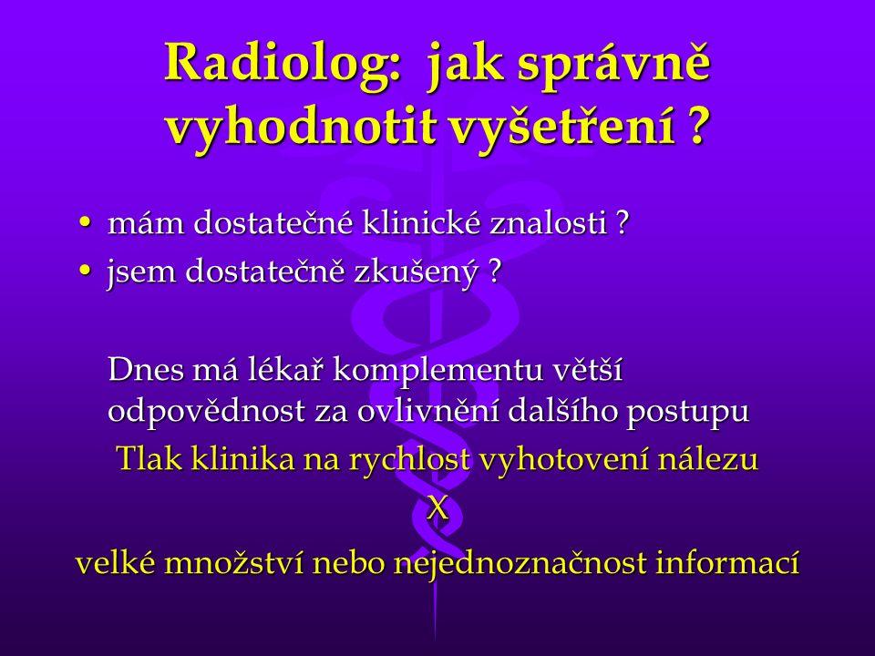 Radiolog: jak správně vyhodnotit vyšetření .