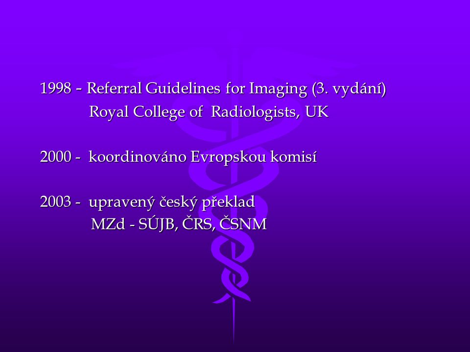 1998 - Referral Guidelines for Imaging (3.