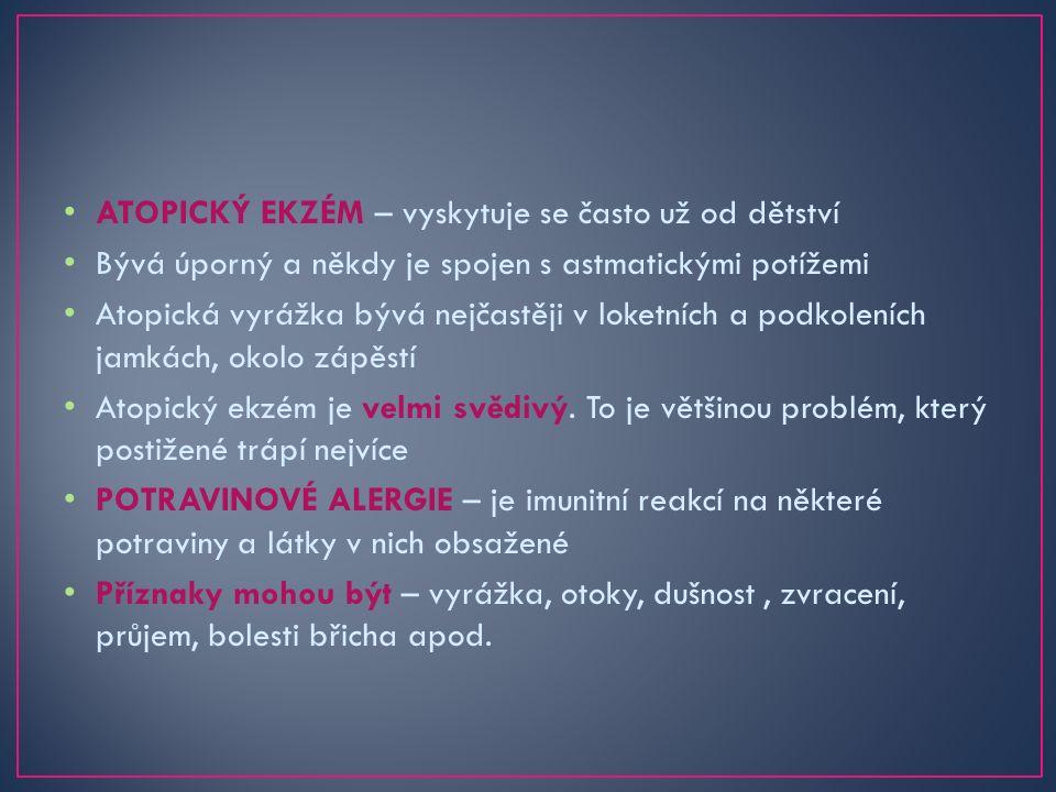 Prevence ALERGIÍ spočívá většinou pouze v tom, že se postižený snaží vyhýbat alergenům, které mu alergii způsobují