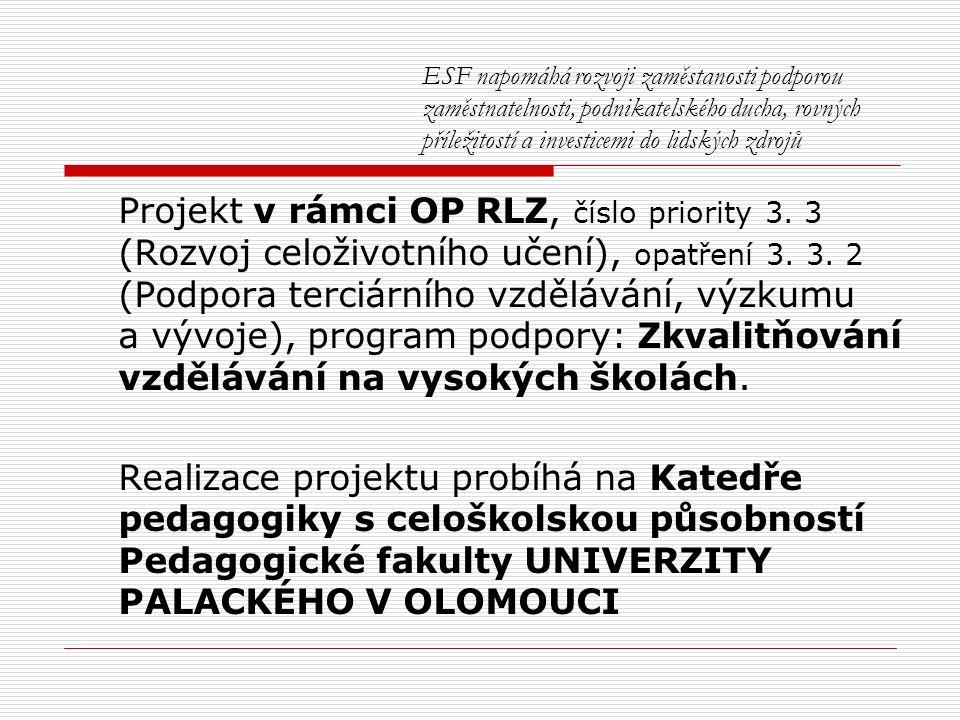 Partneři projektu  Fond ohrožených dětí, pobočka Olomouc  Dětský domov a Školní jídelna, Olomouc  Dům pokojného stáří sv.