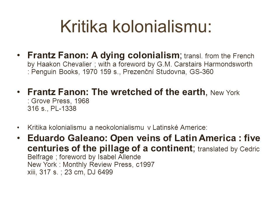 Kritika kolonialismu: Frantz Fanon: A dying colonialism; transl.