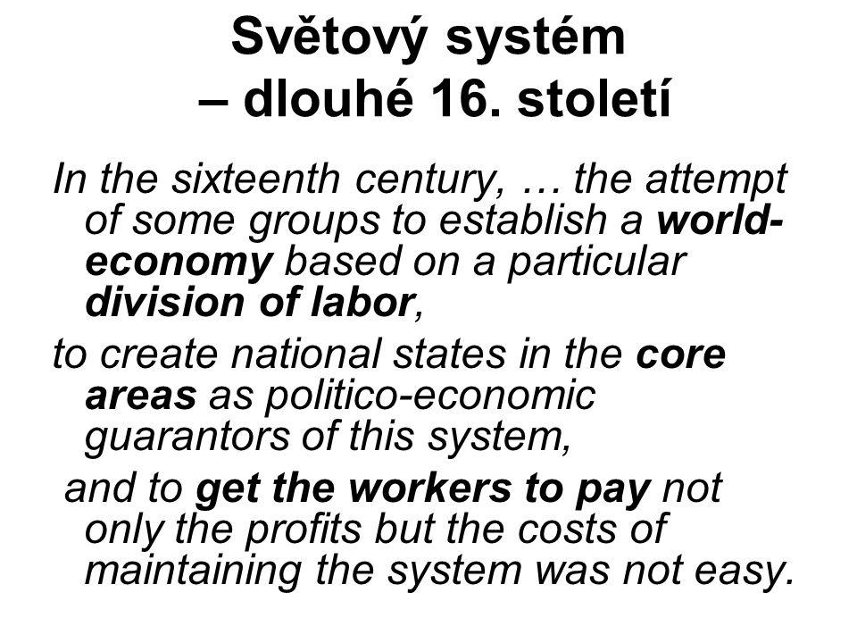 Světový systém – dlouhé 16.