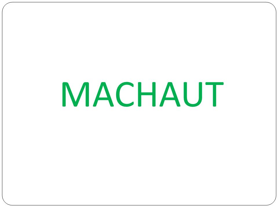 MACHAUT
