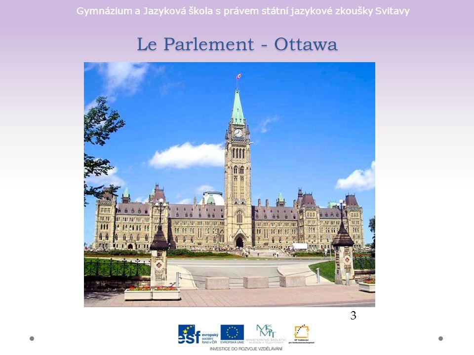 Gymnázium a Jazyková škola s právem státní jazykové zkoušky Svitavy Le Parlement - Ottawa 3