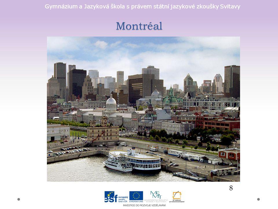 Gymnázium a Jazyková škola s právem státní jazykové zkoušky Svitavy Montréal 8
