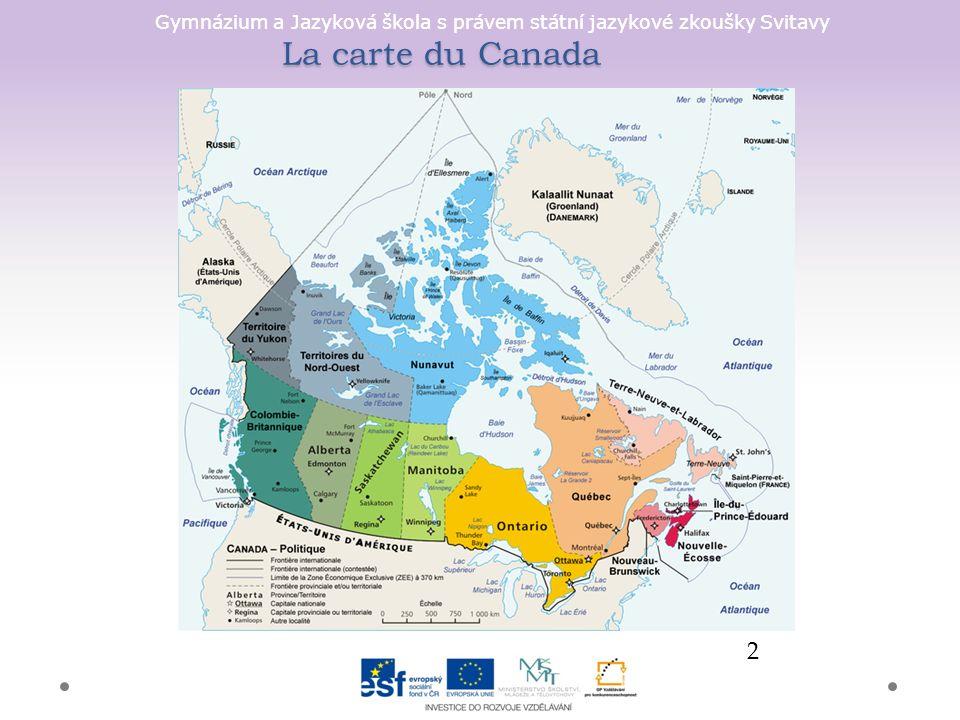 Gymnázium a Jazyková škola s právem státní jazykové zkoušky Svitavy La carte du Canada 2