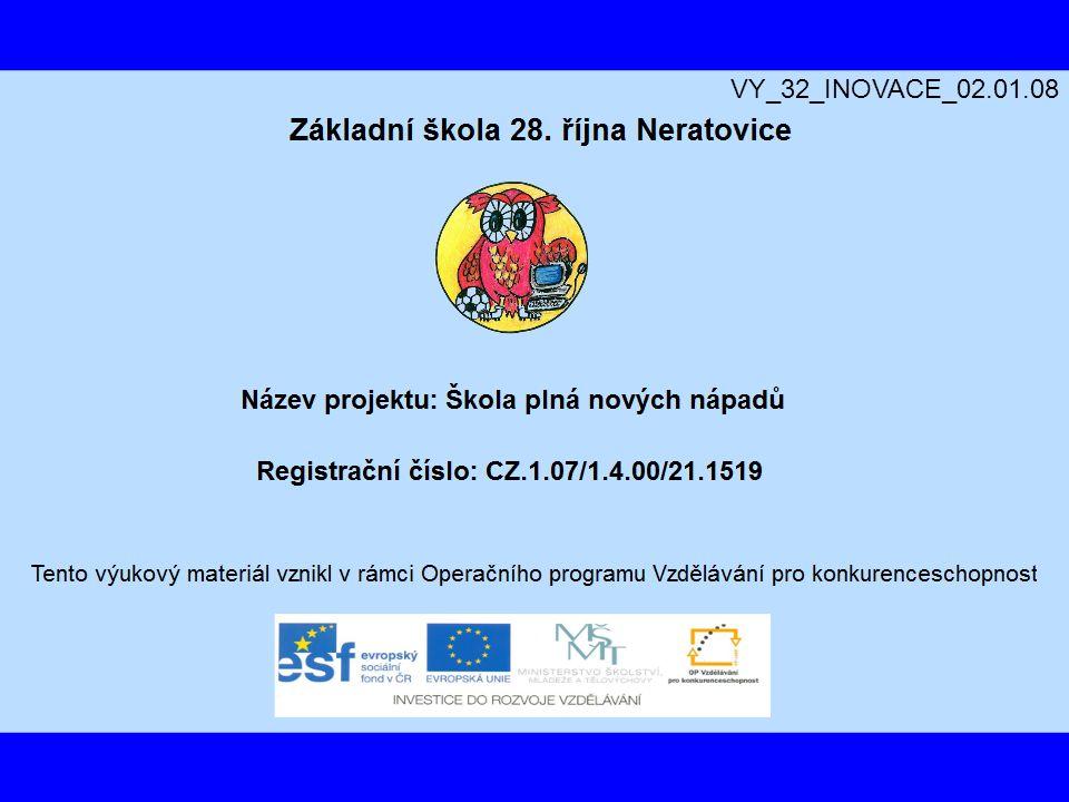 VY_32_INOVACE_02.01.08