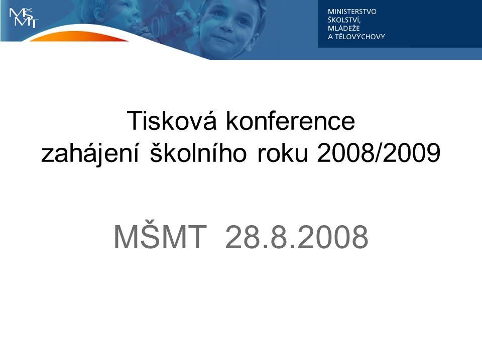 Tisková konference zahájení školního roku 2008/2009 MŠMT 28.8.2008