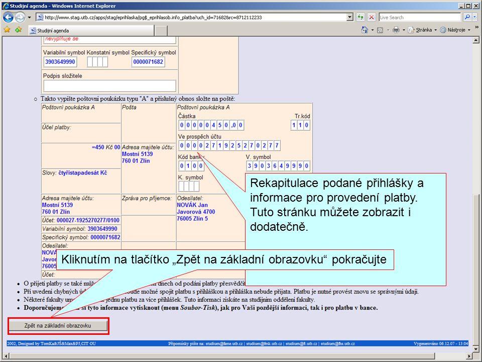 Rekapitulace podané přihlášky a informace pro provedení platby.