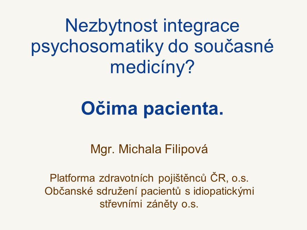 Nezbytnost integrace psychosomatiky do současné medicíny.