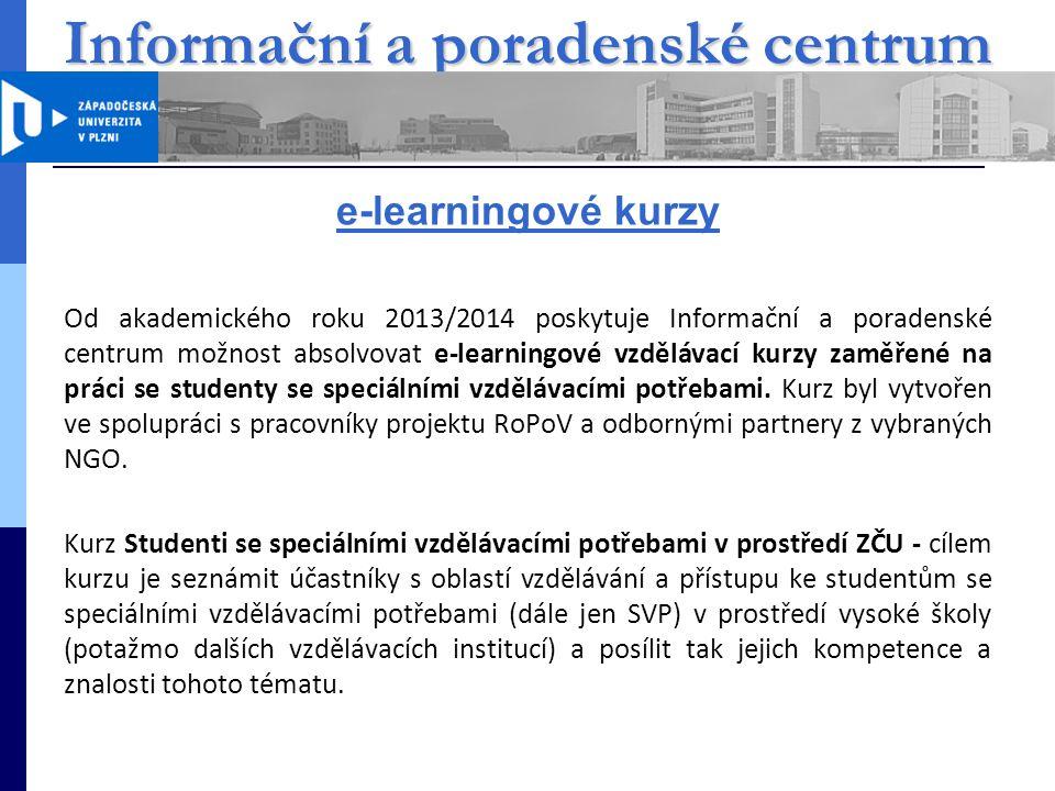 Informační a poradenské centrum ZČU Kurz je rozdělen do několika tematických modulů 29.