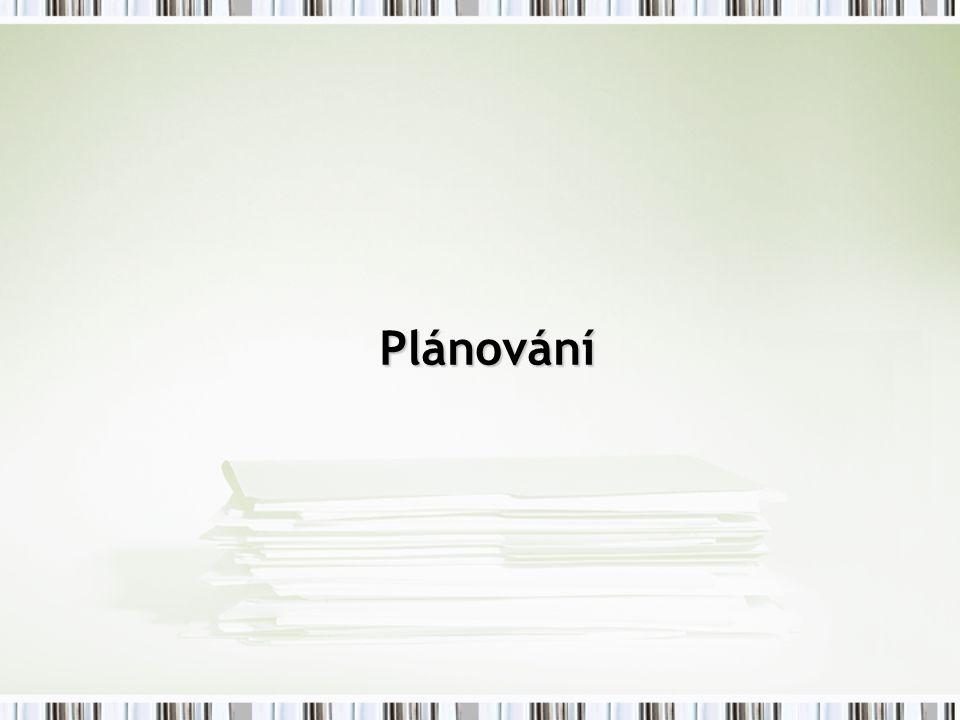 Podstata plánování Plánování je činnost, kdy řídící pracovníci (manageři) formulují cíle a cesty, které vedou k dosažení cílů.