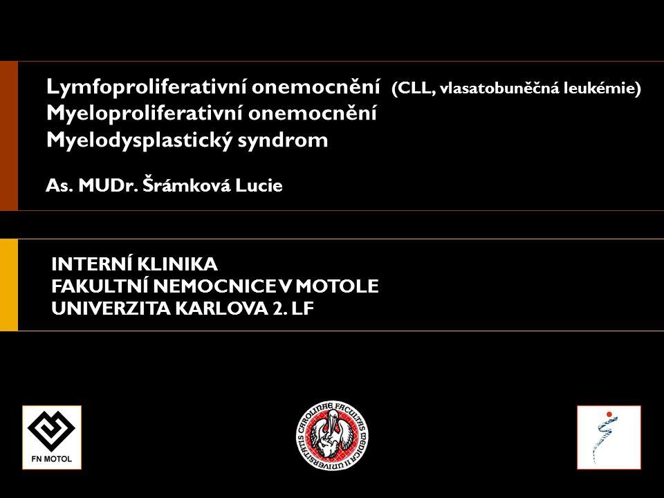 INTERNÍ KLINIKA FAKULTNÍ NEMOCNICE V MOTOLE UNIVERZITA KARLOVA 2.