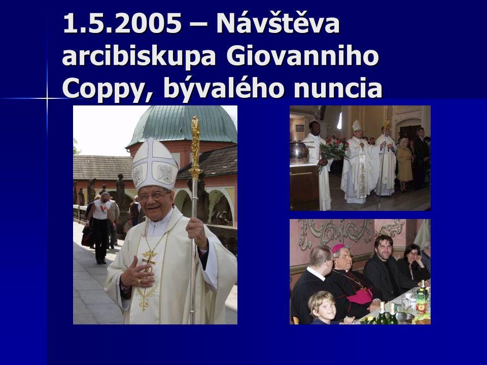 1.5.2005 – Návštěva arcibiskupa Giovanniho Coppy, bývalého nuncia