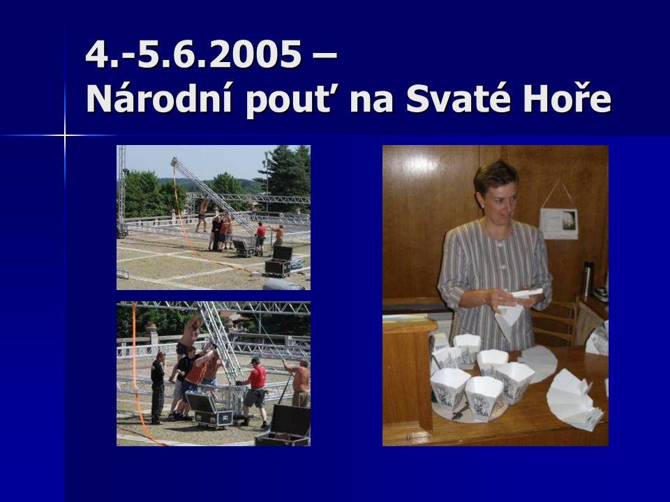 4.-5.6.2005 – Národní pouť na Svaté Hoře