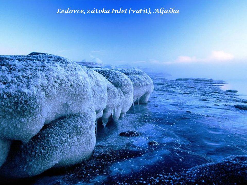 Ledovce, zátoka Inlet (va ř it), Aljaška